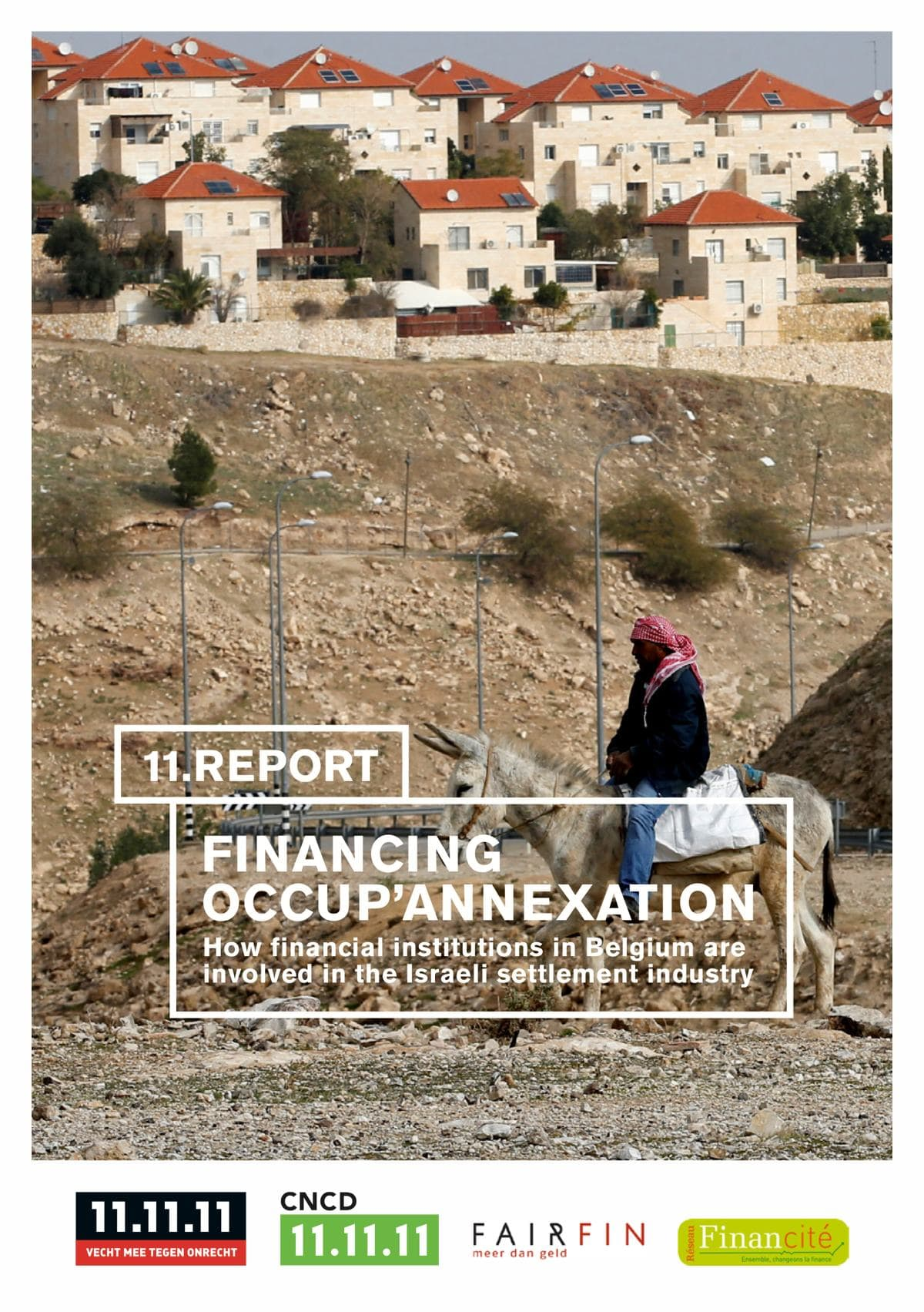 Couverture Financing Occup'Annexation - How financial institutions in Belgium are involved in the Israeli settlement industry